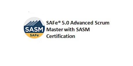 SAFe® 5.0 Advanced Scrum Master with SASM Certification 2 Days Training in Oshawa tickets