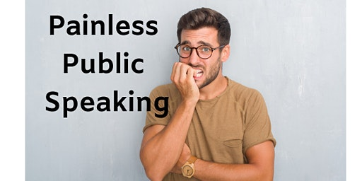 Painless Public Speaking for the Totally Terrified