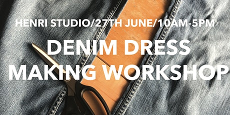 Denim Dressmaking Workshop tickets