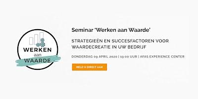Seminar 'Werken aan Waarde'
