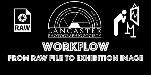 Workflow: from RAW file to exhibition image