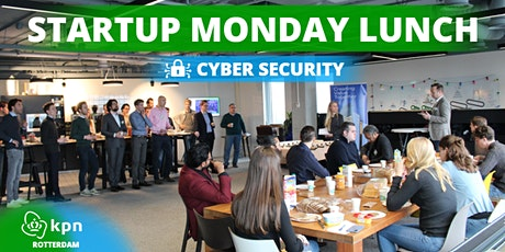 KPN Startup Monday Lunch Cyber Security tickets