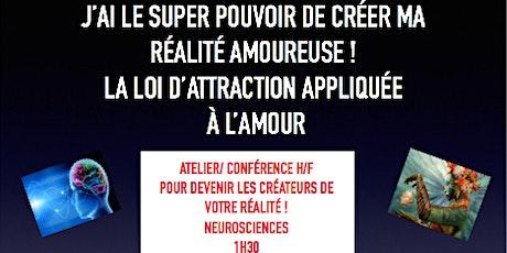 LOI DE L''ATTRACTION / ATTIRER À SOI LES PERSONNES IDÉALES POUR SOI billets