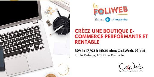 [La Rochelle] Créez une boutique e-commerce performante et rentable