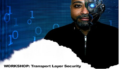 Workshop:  Transport Layer Security tickets