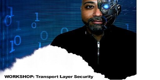 Workshop:  Transport Layer Security