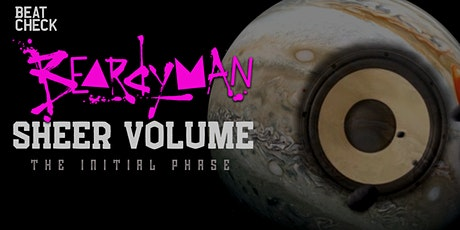 Beardyman  presents - Sheer Volume tickets