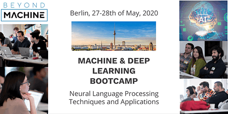 Machine & Deep Learning Bootcamp Neural Language Processing (Two Days) tickets