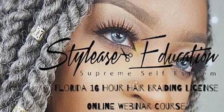Florida 16 Hour Hair Braiding License Course (Live Online Class) tickets