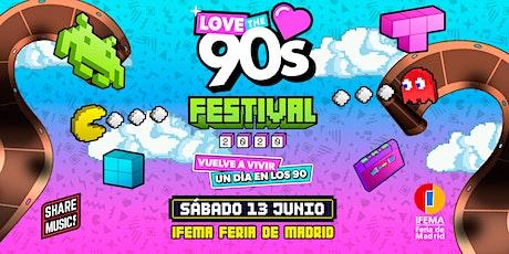 Love the 90's Festival entradas