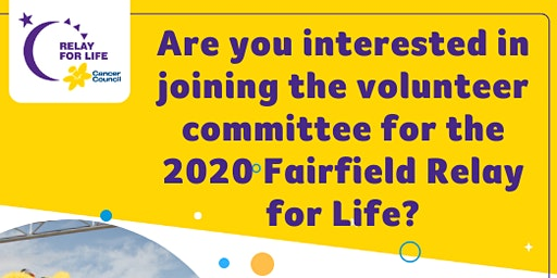 Are you interested in joining the volunteer committee for the 2020 Fairfield Relay for Life?