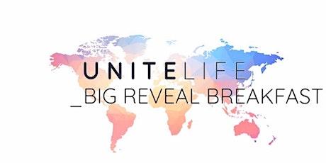 Unite Life Big Reveal Breakfast  tickets