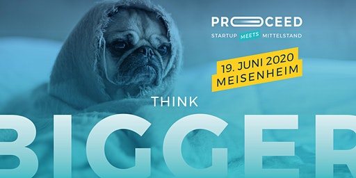 PROCEED 2020 - Startup Meets Mittelstand