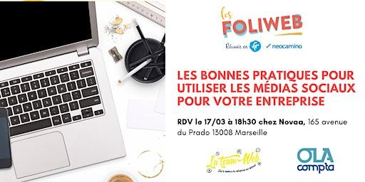 [Marseille] Les bonnes pratiques pour utiliser les médias sociaux pour votre entreprise