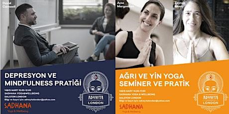 Mindfulness, Depresyon, Ağrı ve Yin Yoga - 14 &15 Mart 2020, Londra tickets