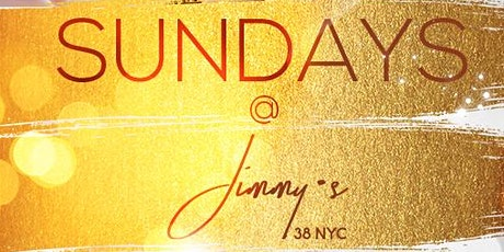 Sunday's at Jimmy's 38 NYC tickets
