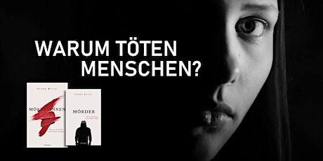 Mörderinnen & Mörder Fälle eines Strafverteidigers Naumburg Tickets