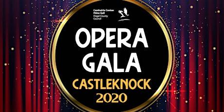 OPERA GALA CASTLEKNOCK 2020 tickets