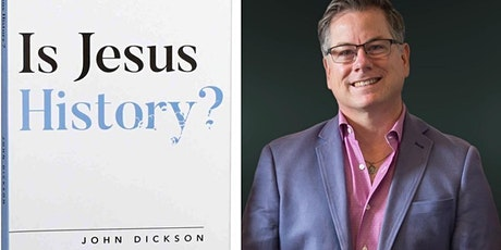 Dr John Dickson: Is Jesus History? Public Talk and Q&A  tickets
