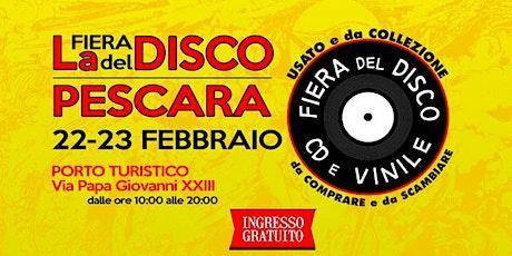 FIERA DEL DISCO DI PESCARA tickets