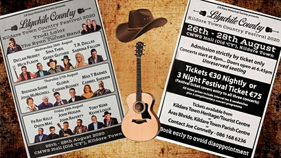 Lilywhite Country Festival Aug 26th/27th & 28th August 2020 Kildare Town. tickets