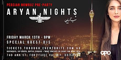 Aryan Nights presents Persian Nowruz Pre-Party tickets