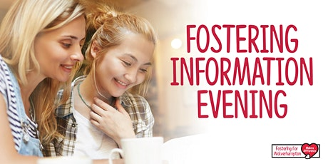 Fostering for Wolverhampton Information Evening tickets