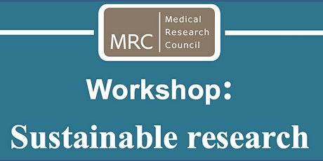 MRC Come & See Workshop: Sustainable Research tickets