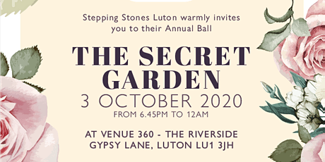 The Secret Garden Stepping Stones Luton Fundraising Ball tickets
