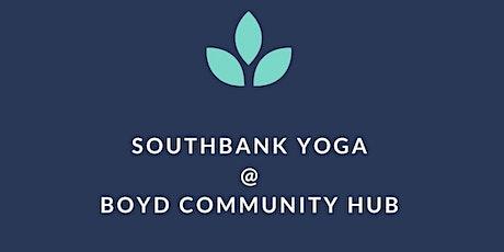Southbank Yoga Boyd Community Hub - February 2020 tickets