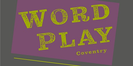 WordPlay Poetry - Coventry 2020 tickets