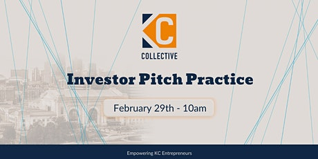 KC Collective Investor Pitch Practice  tickets