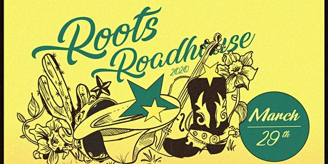 Roots Roadhouse 2020 tickets
