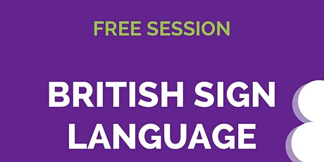 Free British Sign Language Bites! tickets