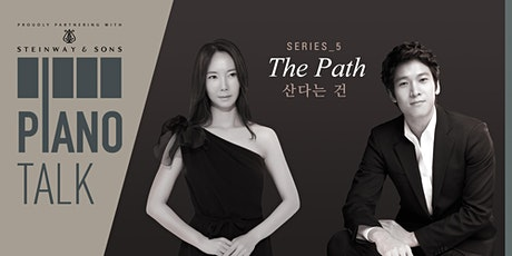 "Piano Talk Series 5 ""The Path"" Tickets"