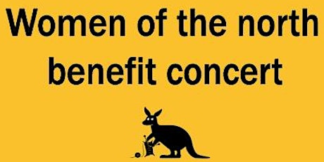 'Women of the North': benefit gig. tickets