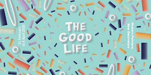 Exhibition Opening / The Good Life