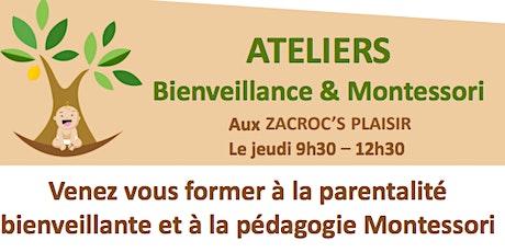 Ateliers Bienveillance et Montessori billets