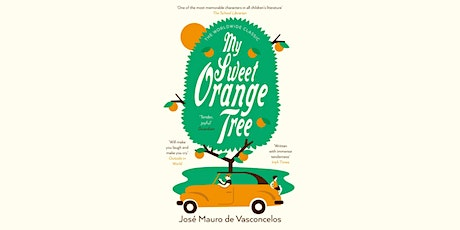 The Dialogue Society Book Group - Meeting 27: My Sweet Orange Tree, by José Mauro de Vasconcelos tickets