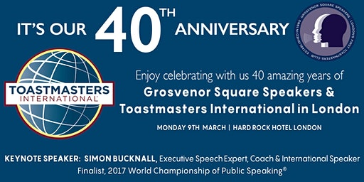 40th Anniversary of Grosvenor Square Speakers & Toastmasters International in London