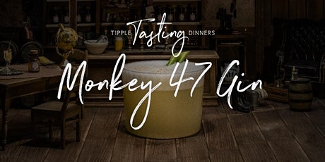 Tipple Tasting Dinner - Monkey 47 Gin tickets