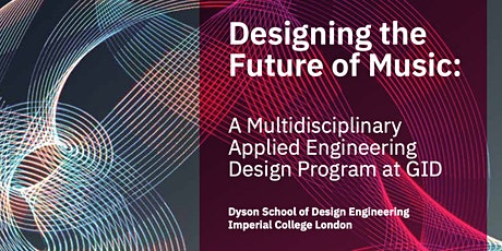 Exploring the Future of Music with Global Innovation Design tickets