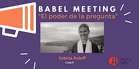 """Charla sobre """"El Poder de la Pregunta"""" por Sabina Roleff entradas"""