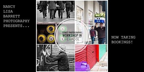 STREET PHOTOGRAPHY WORKSHOP - LIVERPOOL - MARCH 14TH 2020 tickets