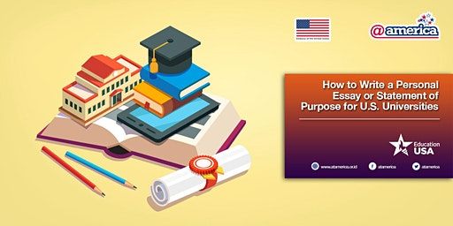 How to Write a Personal Essay or Statement of Purpose for U.S. Universities