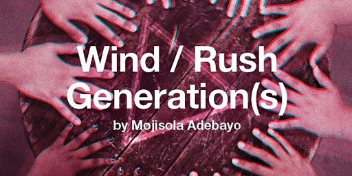 Wind / Rush Generation (s)
