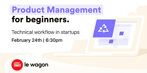 Product Management 101: Technical Workflow in Startups