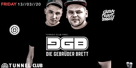 DIE GEBRÜDER BRETT excl. @TUNNEL CLUB * * * * * FR 13.03.2020 Tickets