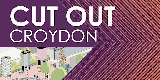 Cut Out Croydon - A Design Workshop