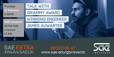 SAE Extra (LIV): Mixing with Grammy Award Winning Engineer James Auwarter tickets